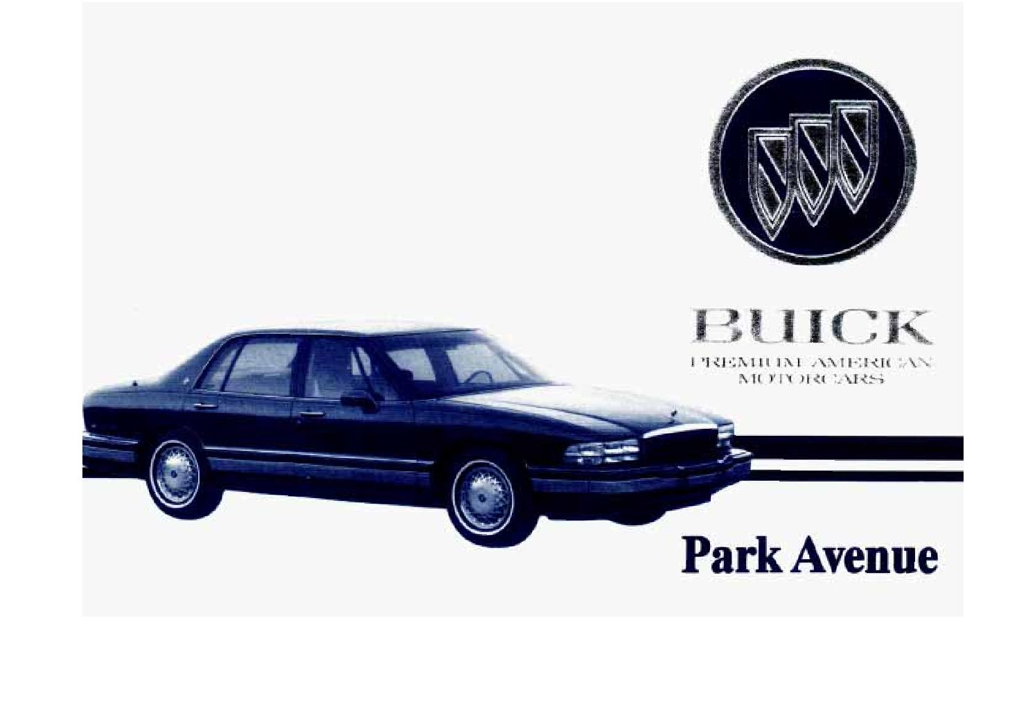 1993 buick park avenue owners manual just give me the damn manual rh justgivemethedamnmanual com 1990 Buick Park Avenue Ultra 1998 Buick Park Avenue Repair