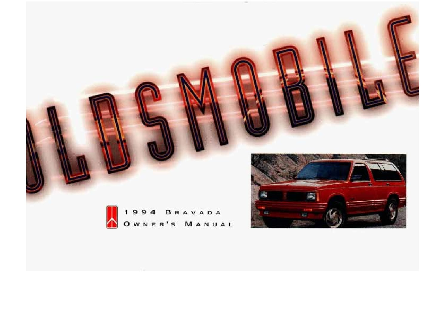 1994 oldsmobile bravada owners manual just give me the damn manual rh justgivemethedamnmanual com 2005 Oldsmobile Bravada 2000 Oldsmobile Bravada