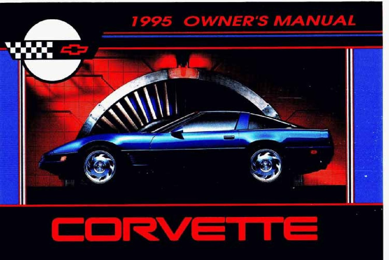 1995 chevrolet corvette owners manual just give me the damn manual rh justgivemethedamnmanual com corvette owners manual 2007 corvette owners manual 1966