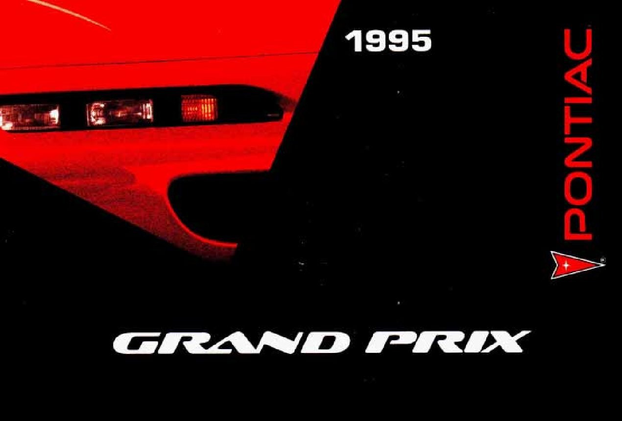 1995 Pontiac Grand Prix Owners Manual Just Give Me The
