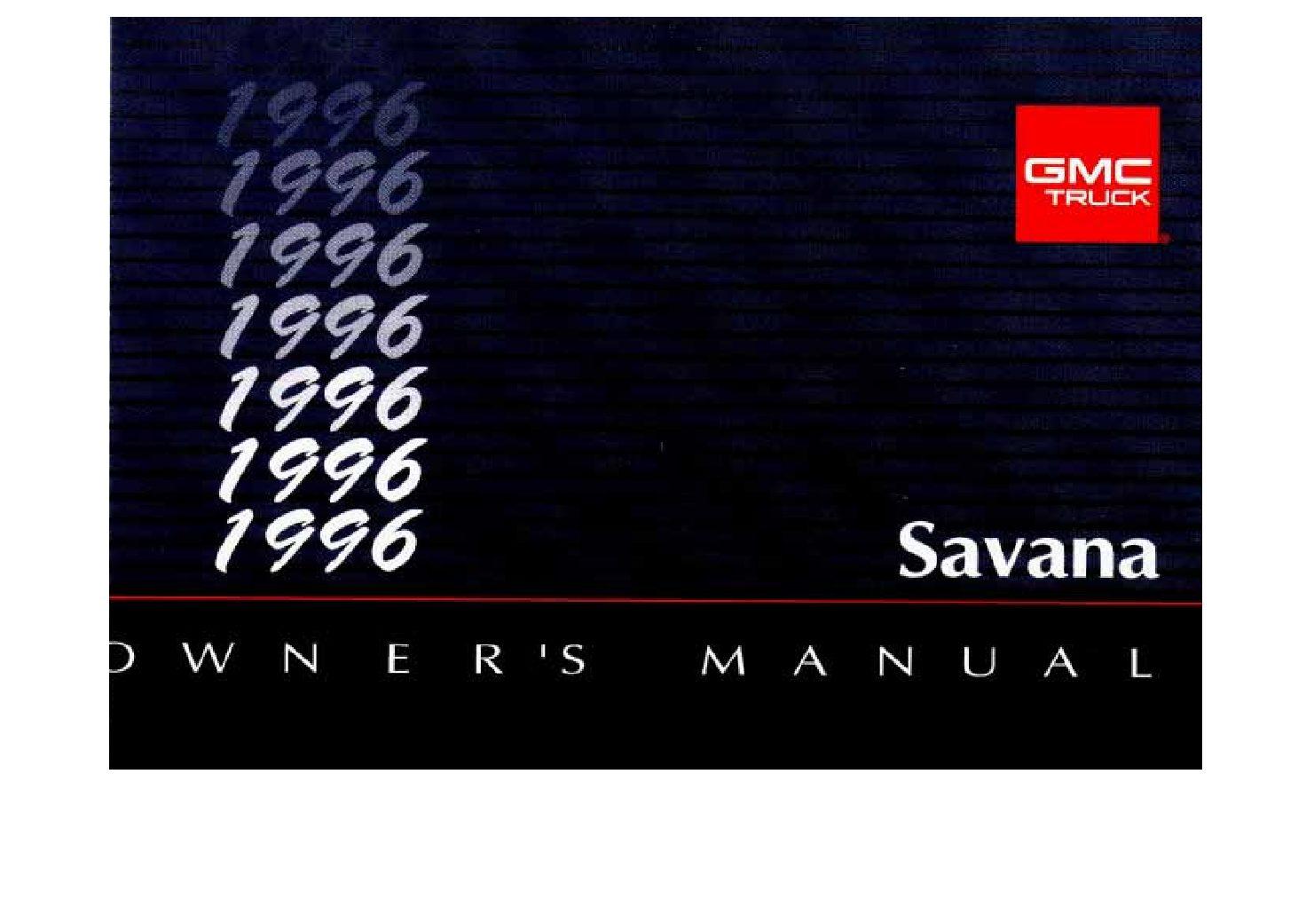1996 gmc savana owners manual just give me the damn manual rh justgivemethedamnmanual com 2017 gmc savana owners manual 2010 gmc savana owners manual