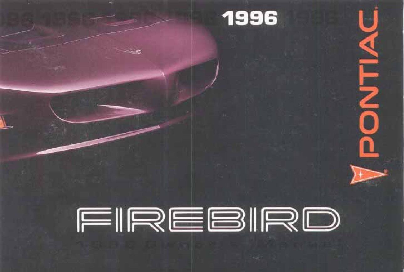 1996 pontiac firebird owners manual just give me the damn manual rh justgivemethedamnmanual com 2002 Firebird V8 2000 Firebird