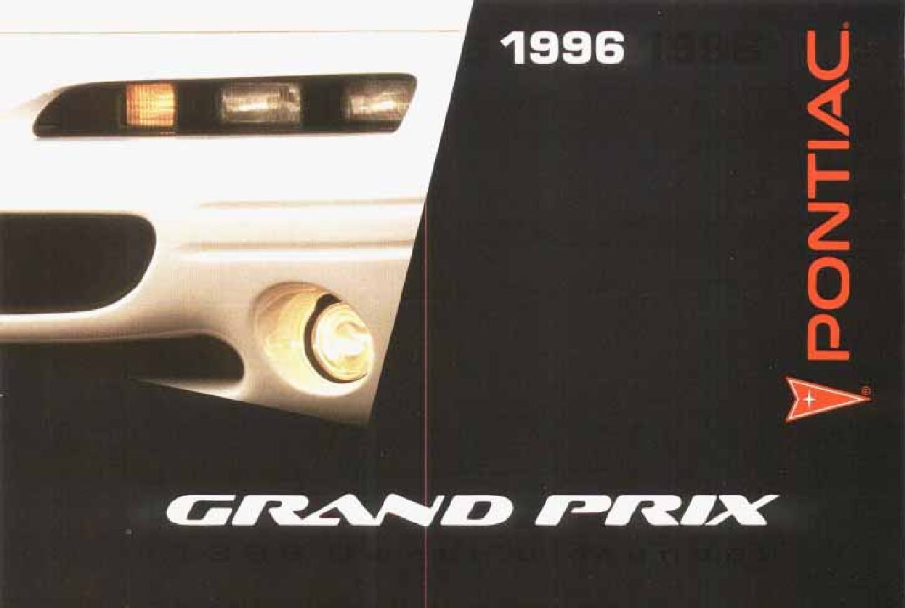 1996 pontiac grand prix owners manual just give me the damn manual rh justgivemethedamnmanual com 2006 Grand Prix Supercharged 2003 Grand Prix