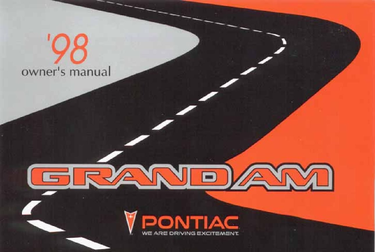 1998 pontiac grand am owners manual just give me the damn manual rh justgivemethedamnmanual com 1998 pontiac grand am repair manual free download 1998 pontiac grand am repair manual free download