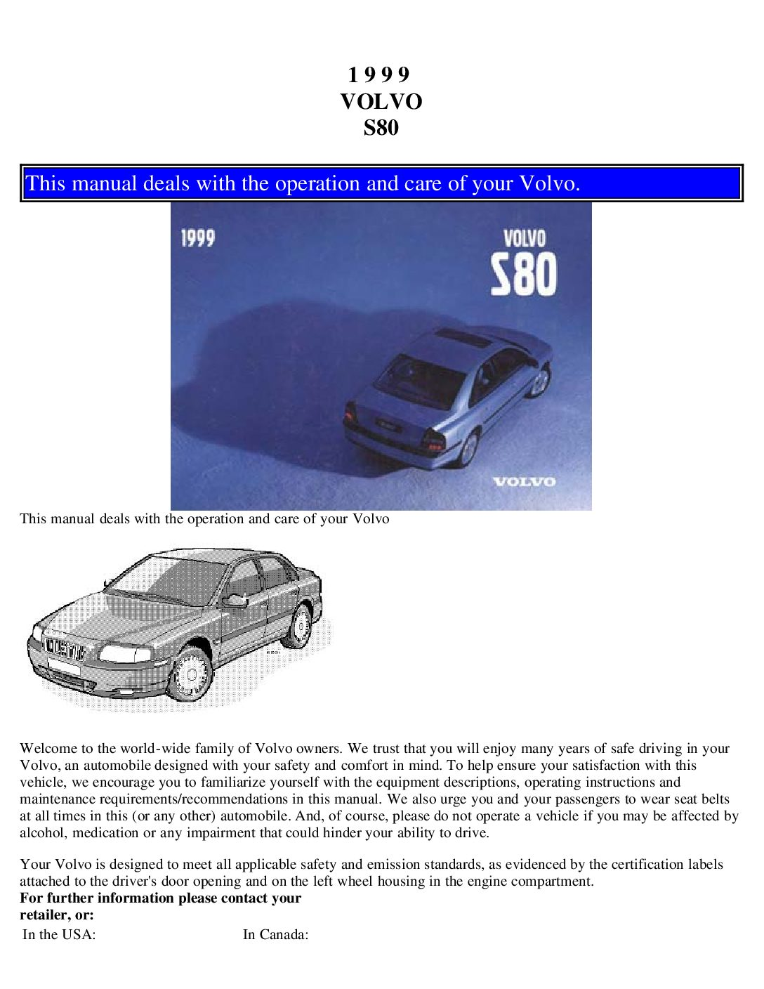 1999 volvo s80 owners manual just give me the damn manual rh justgivemethedamnmanual com Volvo S80 T6 2002 Volvo S80