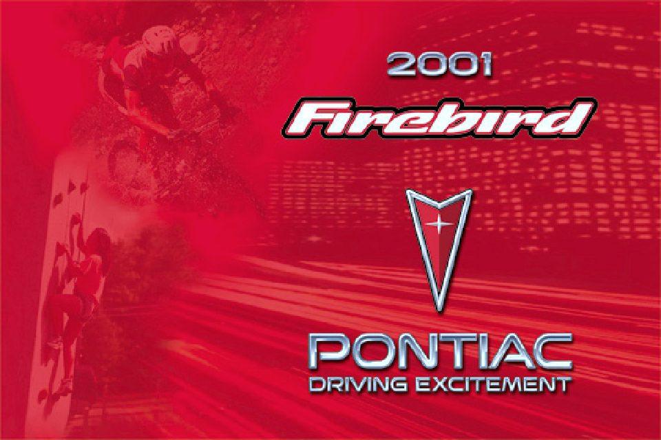2001 pontiac firebird owners manual just give me the damn manual rh justgivemethedamnmanual com 2001 pontiac firebird repair manual 2005 Pontiac Firebird