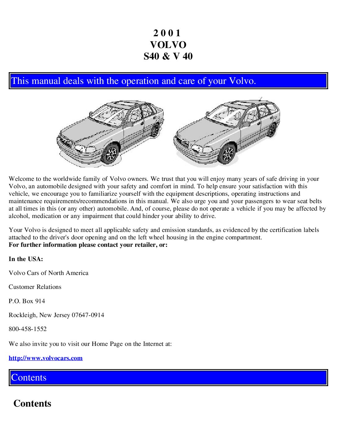 2001 volvo s40 v40 owners manual just give me the damn manual rh justgivemethedamnmanual com Volvo S60 2001 volvo s40 repair manual