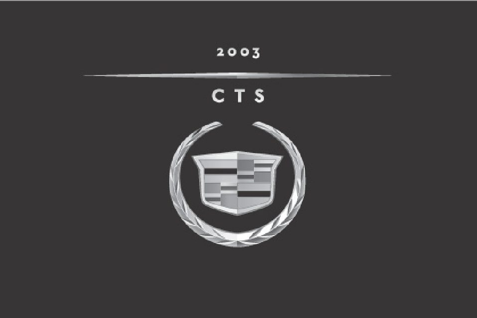 2003 cadillac cts owners manual just give me the damn manual rh justgivemethedamnmanual com 2003 cadillac deville owners manual 2003 cadillac service manual