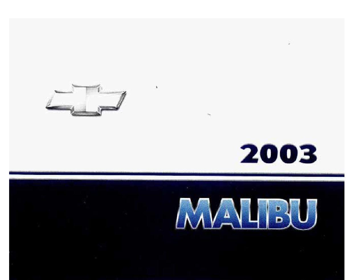 2003 chevrolet malibu owners manual just give me the damn manual rh justgivemethedamnmanual com 2004 chevrolet malibu owners manual 2003 chevrolet malibu owners manual pdf