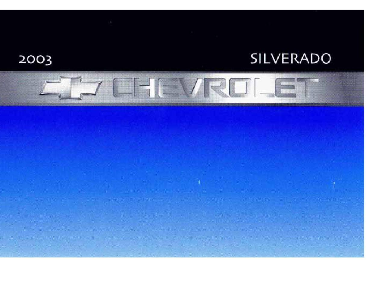 2003 chevrolet silverado owners manual just give me the damn manual rh justgivemethedamnmanual com 2003 chevy silverado owners manual pdf 2004 chevy silverado owners manual pdf