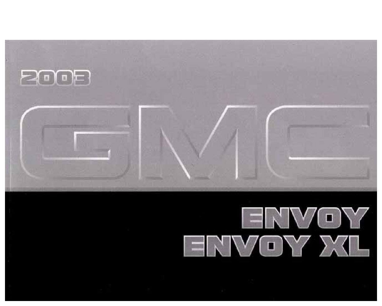 2003 gmc envoy owners manual just give me the damn manual rh justgivemethedamnmanual com 2004 gmc envoy xl manual 2003 gmc envoy xl owners manual