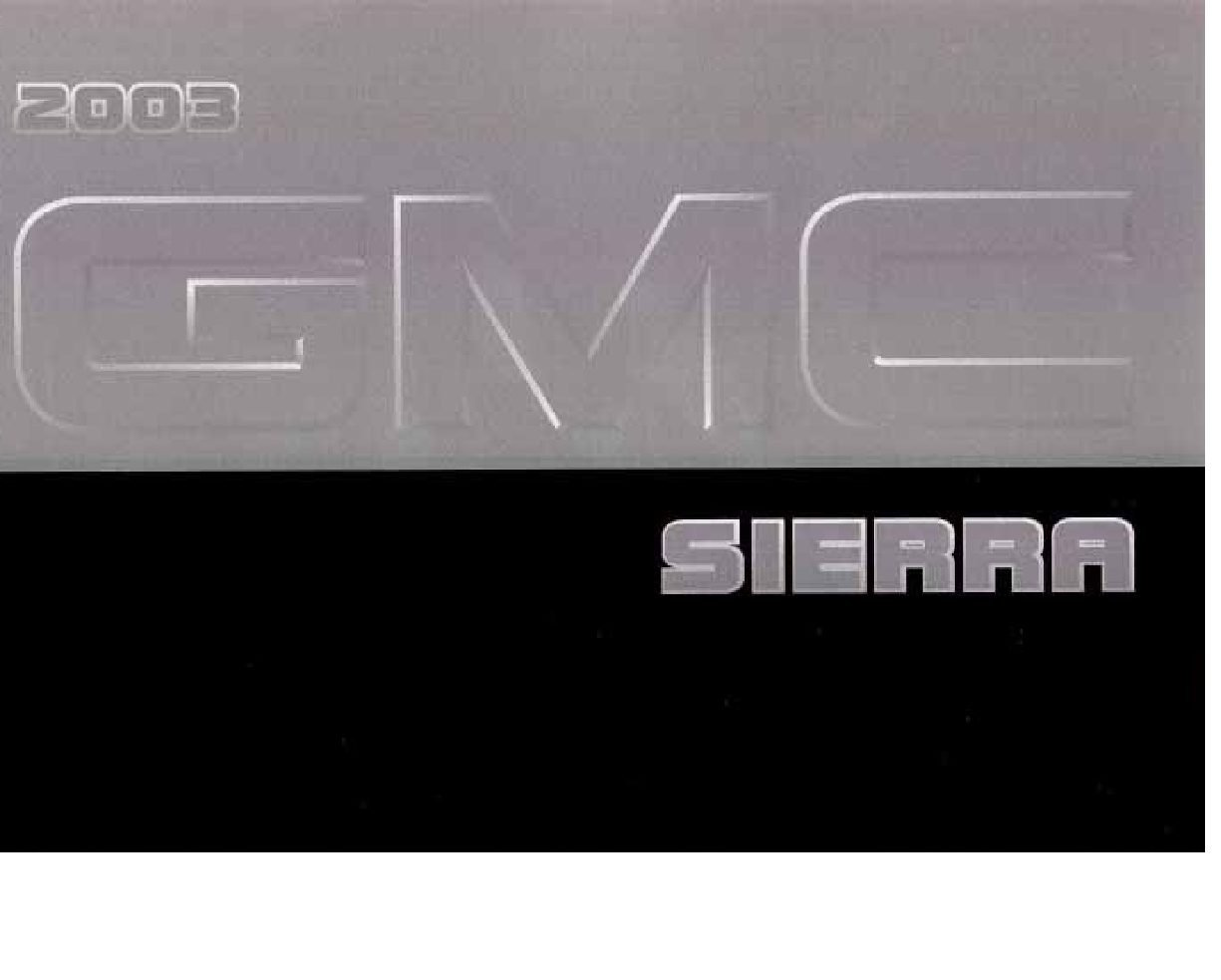 2003 gmc sierra owners manual just give me the damn manual rh justgivemethedamnmanual com 2003 gmc owners manual 2003 gmc yukon owner's manual