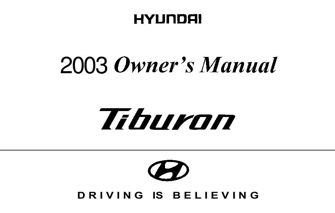 2003 hyundai tiburon owners manual just give me the damn manual rh justgivemethedamnmanual com 2004 Hyundai Tiburon 2003 Hyundai Tiburon