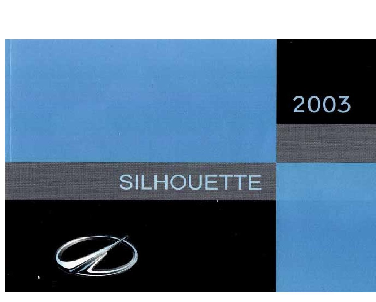 2003 oldsmobile silhouette owners manual just give me the damn manual rh justgivemethedamnmanual com 2003 Oldsmobile Silhouette Parts 2003 Oldsmobile Silhouette Transmission