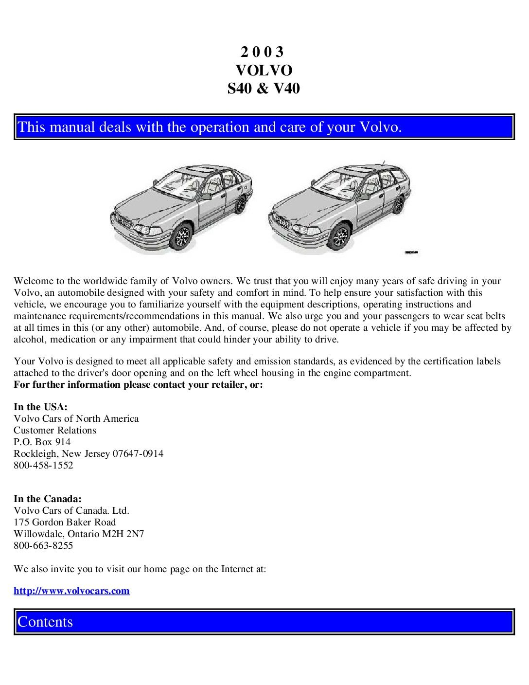 2003 volvo s40 v40 owners manual just give me the damn manual rh justgivemethedamnmanual com 2008 Volvo S40 2001 Volvo S40