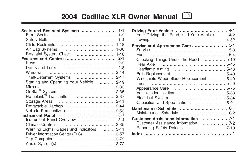 2004 cadillac xlr owner s manual owners manual just give me the rh justgivemethedamnmanual com XLR Cadillac Service Manual 2005 Cadillac XLR Owner's Manual