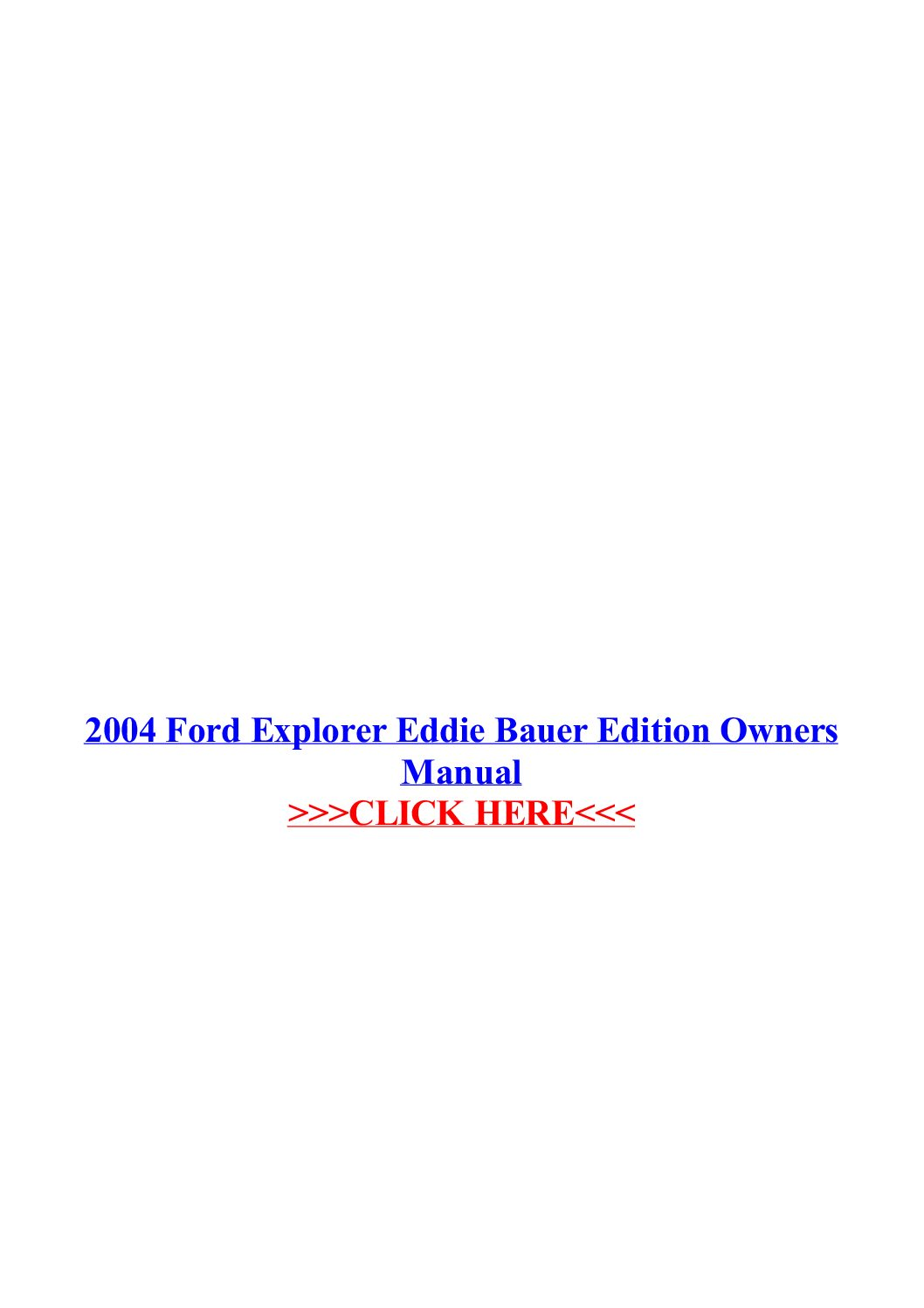 2004 Ford Explorer Eddie Bauer Owner's Manual Owner's Manual