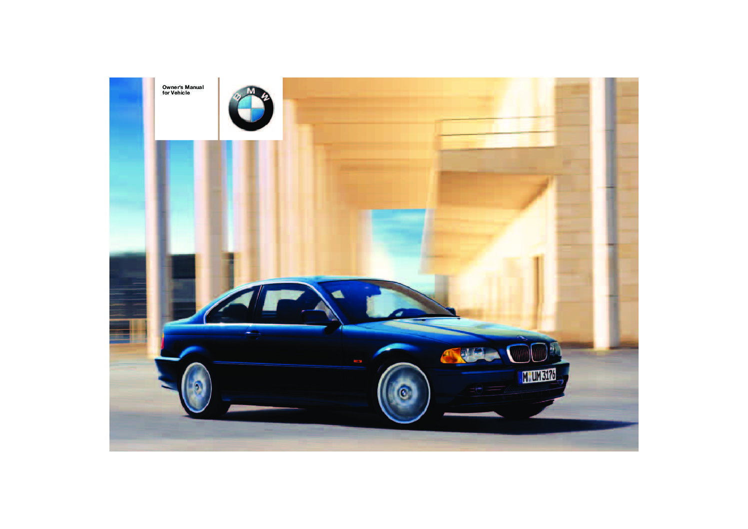 2004 bmw 325ci 330ci owners manual just give me the damn manual rh justgivemethedamnmanual com 2004 bmw 330ci service manual 2004 bmw 325i repair manual