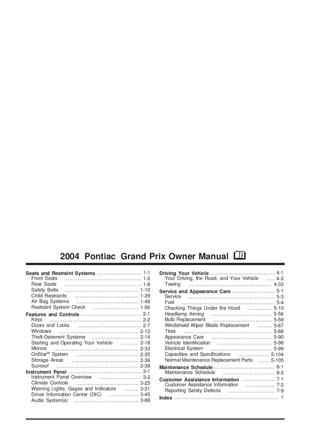2004 pontiac grand prix owners manual just give me the damn manual rh justgivemethedamnmanual com pontiac grand prix owners manual 2008 2007 pontiac grand prix owner's manual