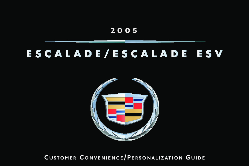 2005 cadillac escalade owners manual just give me the damn manual rh justgivemethedamnmanual com 2005 cadillac escalade esv owners manual 2004 cadillac escalade owners manual price