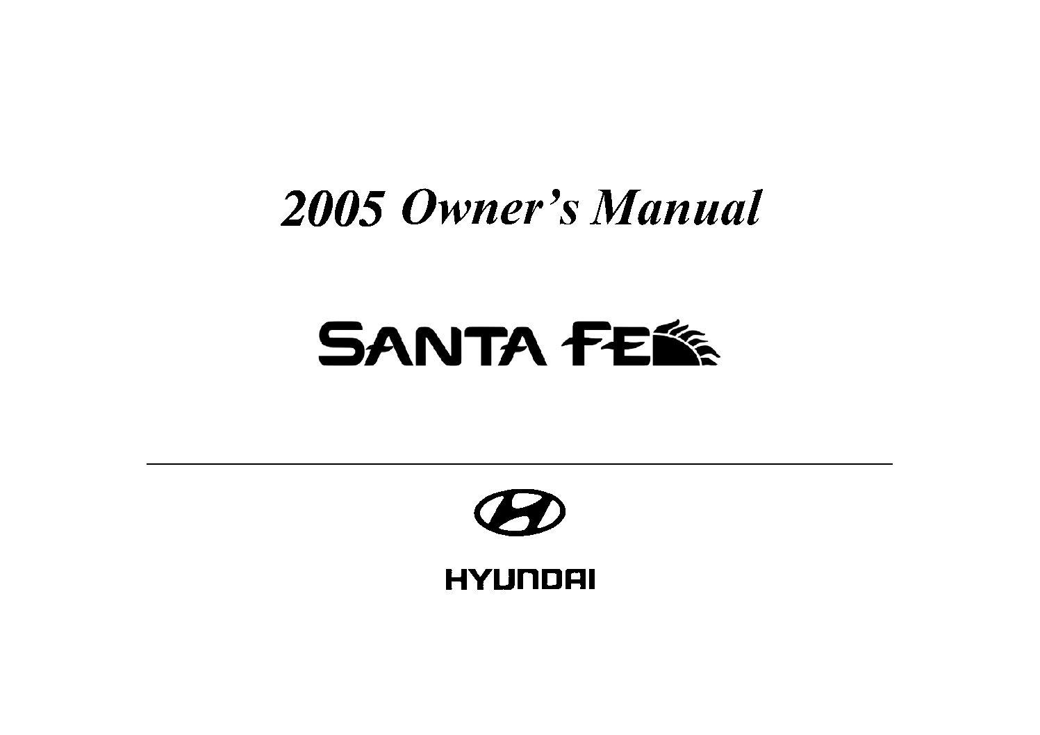 2005 hyundai santa fe owners manual just give me the damn manual rh justgivemethedamnmanual com 2005 hyundai santa fe repair manual pdf 2005 hyundai santa fe owners manual