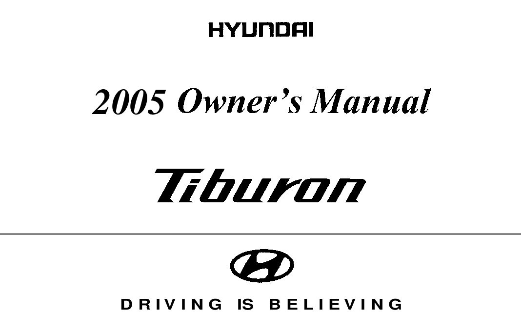 2005 hyundai tiburon owners manual just give me the damn manual rh justgivemethedamnmanual com 2005 Hyundai Tiburon GS Interior 2005 Hyundai Tiburon Custom