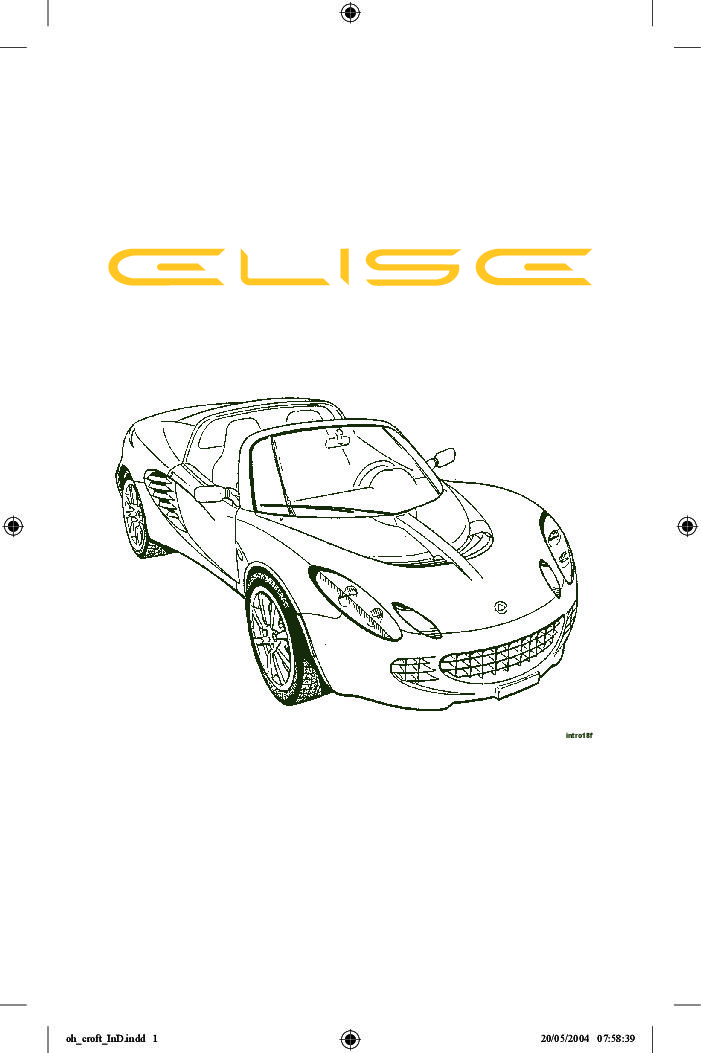 2005 lotus elise owners manual just give me the damn manual rh justgivemethedamnmanual com Lotus Elise Side View Lotus Elise Side View