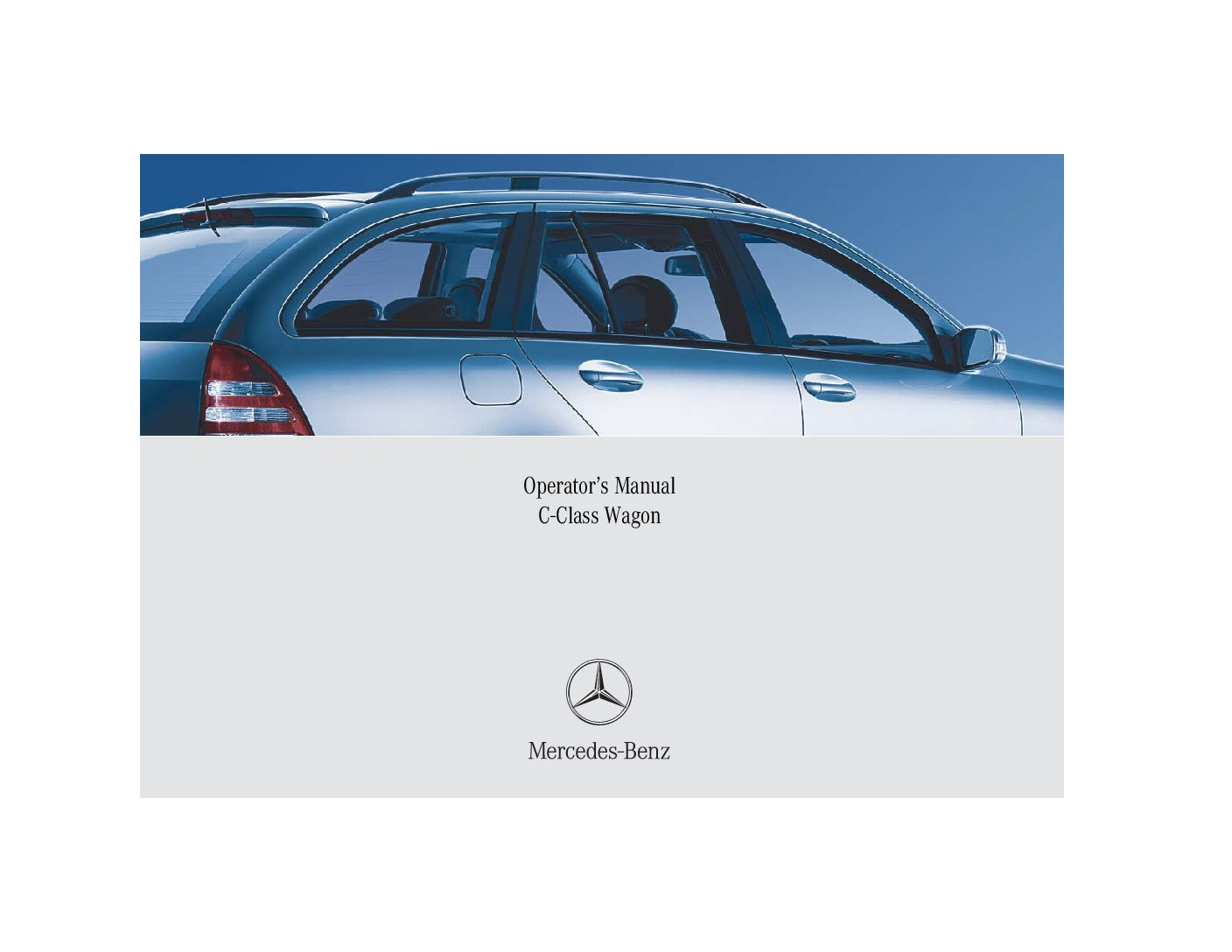 2005 mercedes benz c class wagon owners manual just give me the rh justgivemethedamnmanual com 2003 Mercedes C-Class Mercedes C-Class 2014