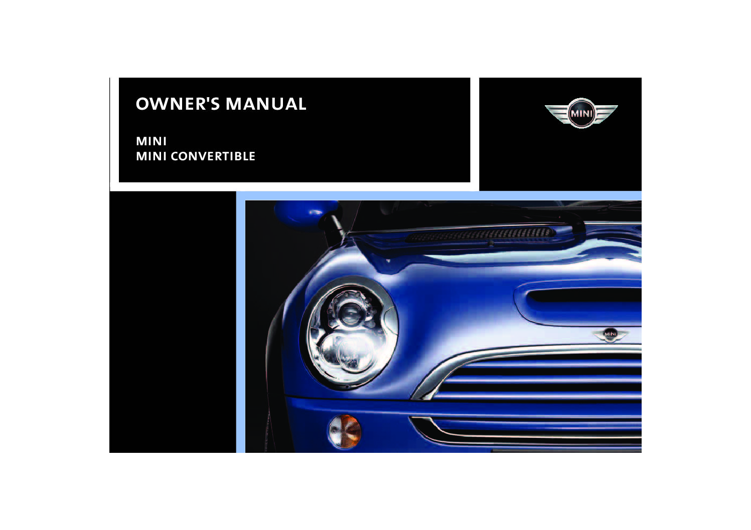 2005 mini cooper owners manual just give me the damn manual rh justgivemethedamnmanual com Instruction Manual 2006 mini cooper s convertible owners manual