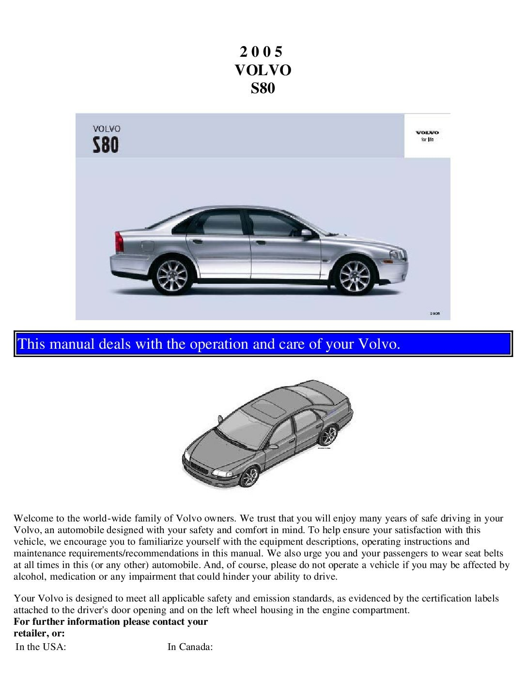 2005 volvo s80 owners manual just give me the damn manual rh justgivemethedamnmanual com 2001 Volvo S80 Engine Diagram Volvo S80 Manual Transmission