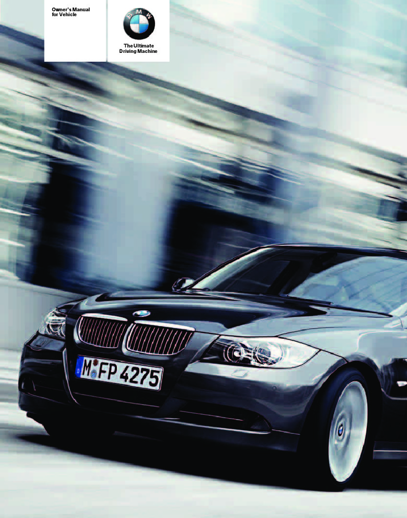2006 Bmw 325i Sedan Without Idrive Owners Manual Just Give Me The Damn Manual