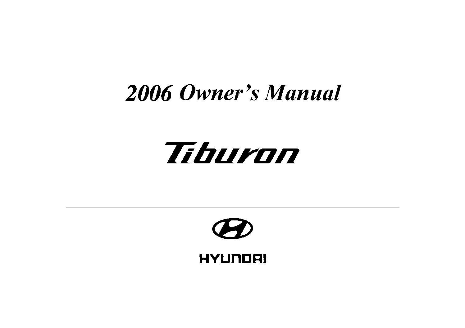 2006 hyundai tiburon owners manual just give me the damn manual rh justgivemethedamnmanual com 1996 Hyundai Tiburon 1995 Hyundai Tiburon