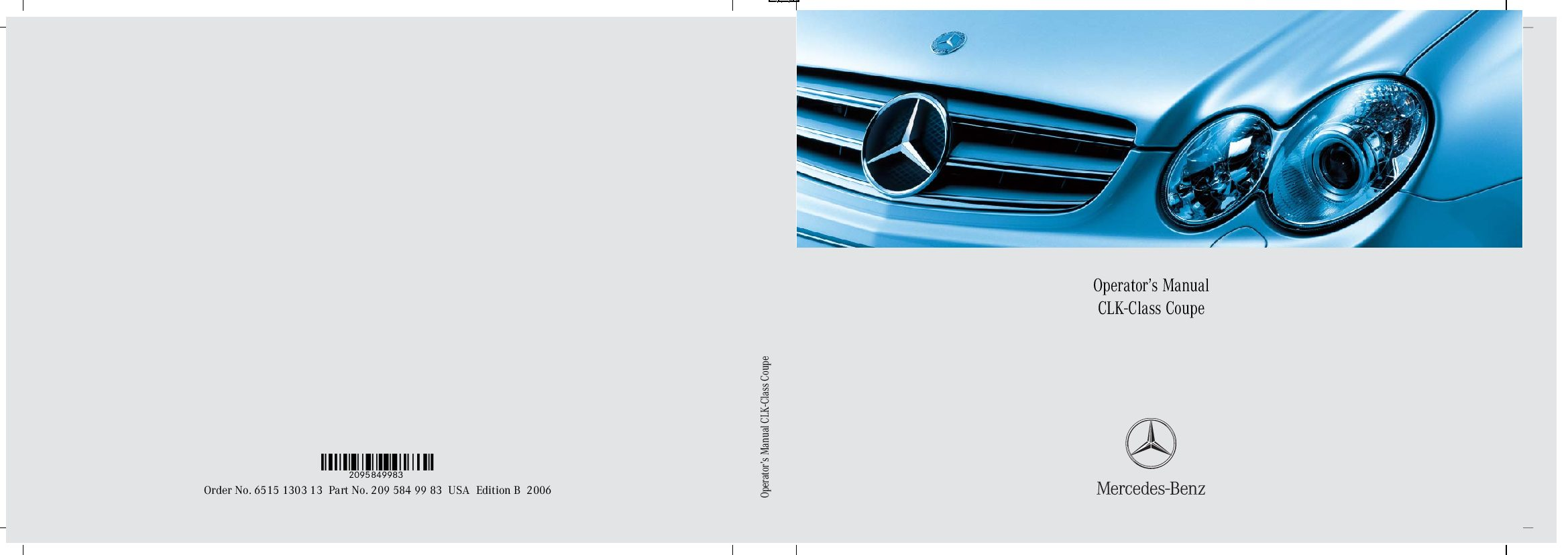 2006 mercedes benz clk class coupe owners manual just give me the rh justgivemethedamnmanual com 2011 Mercedes S-Class 2013 Mercedes S-Class