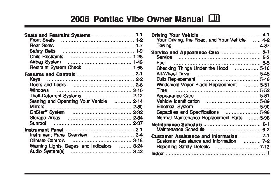 2006 pontiac vibe owners manual just give me the damn manual rh justgivemethedamnmanual com pontiac vibe 2006 manuel 2006 pontiac vibe manual transmission problems