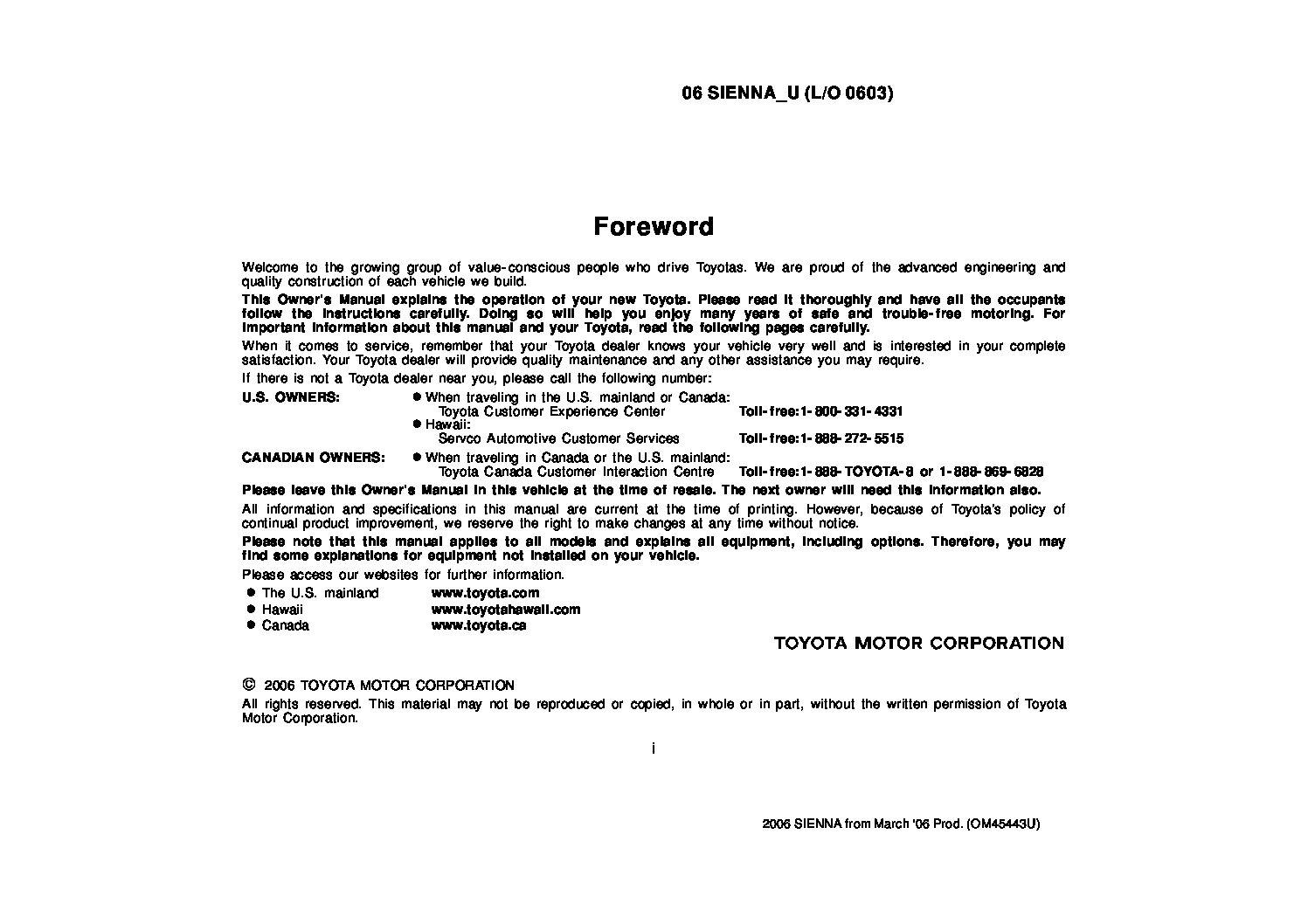 Toyota Sienna Service Manual: Installation