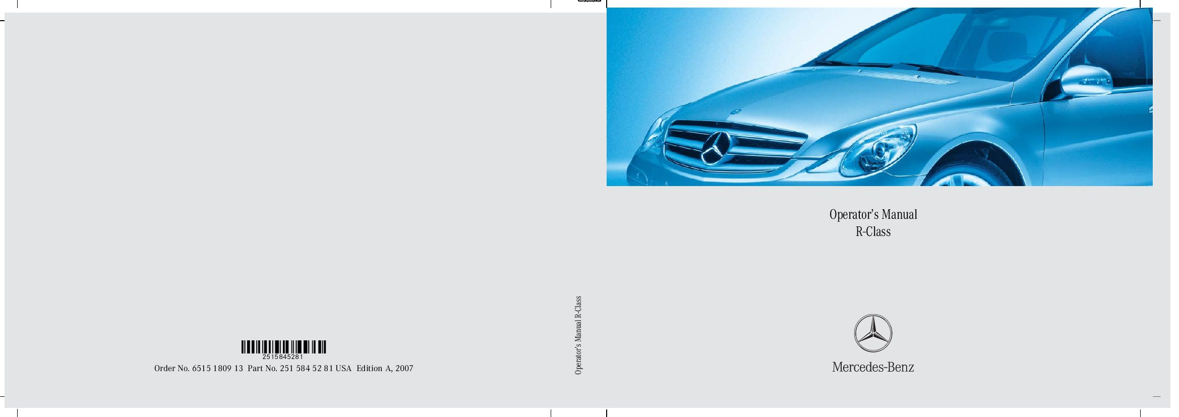 2007 mercedes benz r class owners manual just give me the damn manual rh justgivemethedamnmanual com 2007 Mercedes Crossover 2007 Mercedes R350 Interior