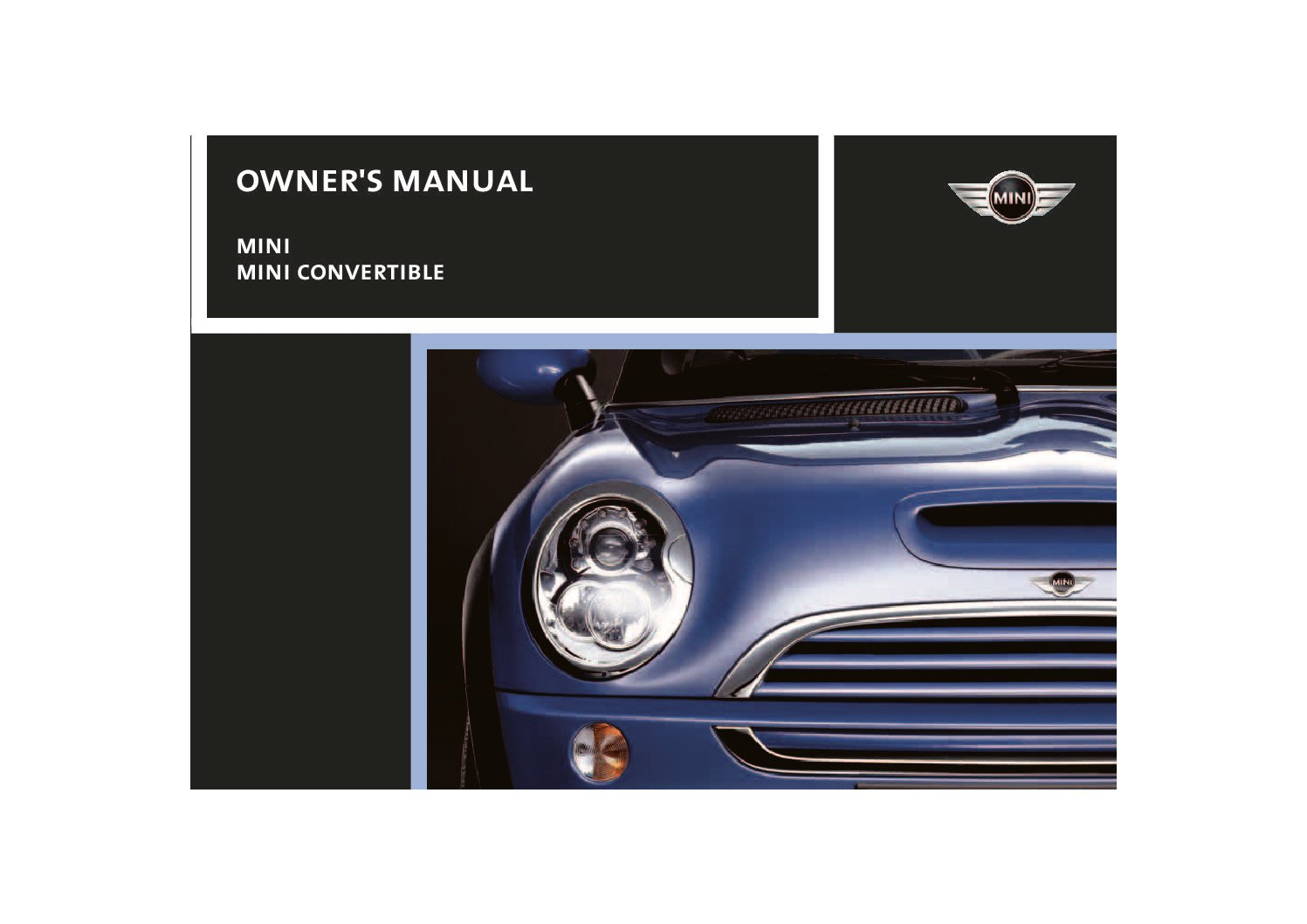 2007 mini cooper convertible owners manual just give me the damn rh justgivemethedamnmanual com 2006 mini cooper s convertible owners manual 2006 Mini Cooper Convertible Problems