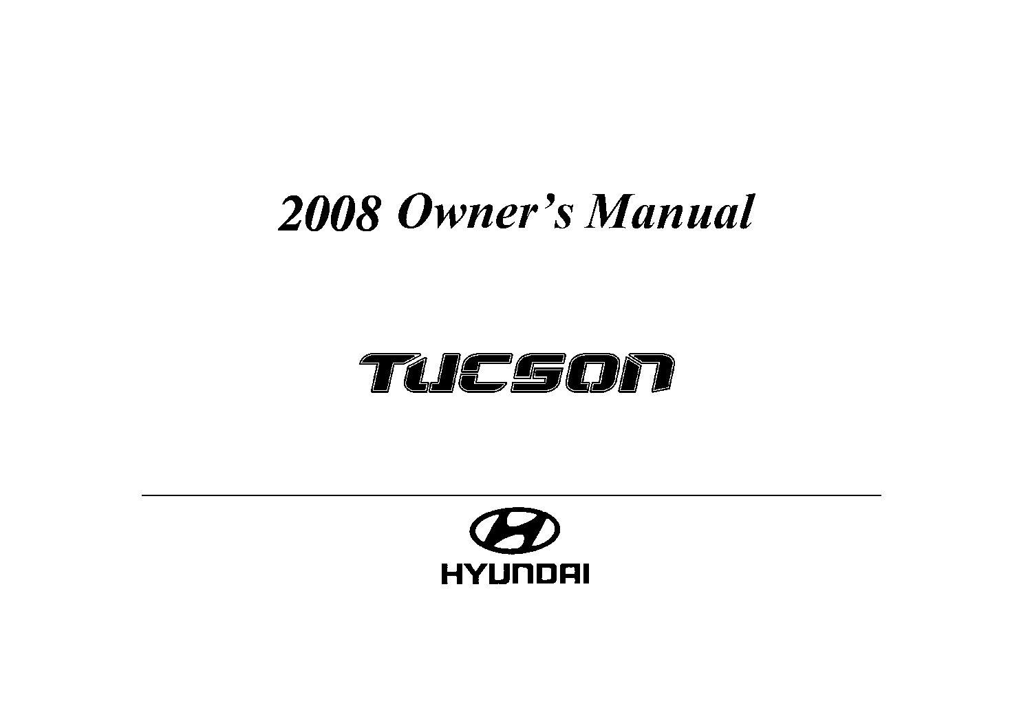 2008 hyundai tucson owners manual just give me the damn manual rh justgivemethedamnmanual com 2006 hyundai tucson owners manual pdf 2006 hyundai tucson owners manual pdf