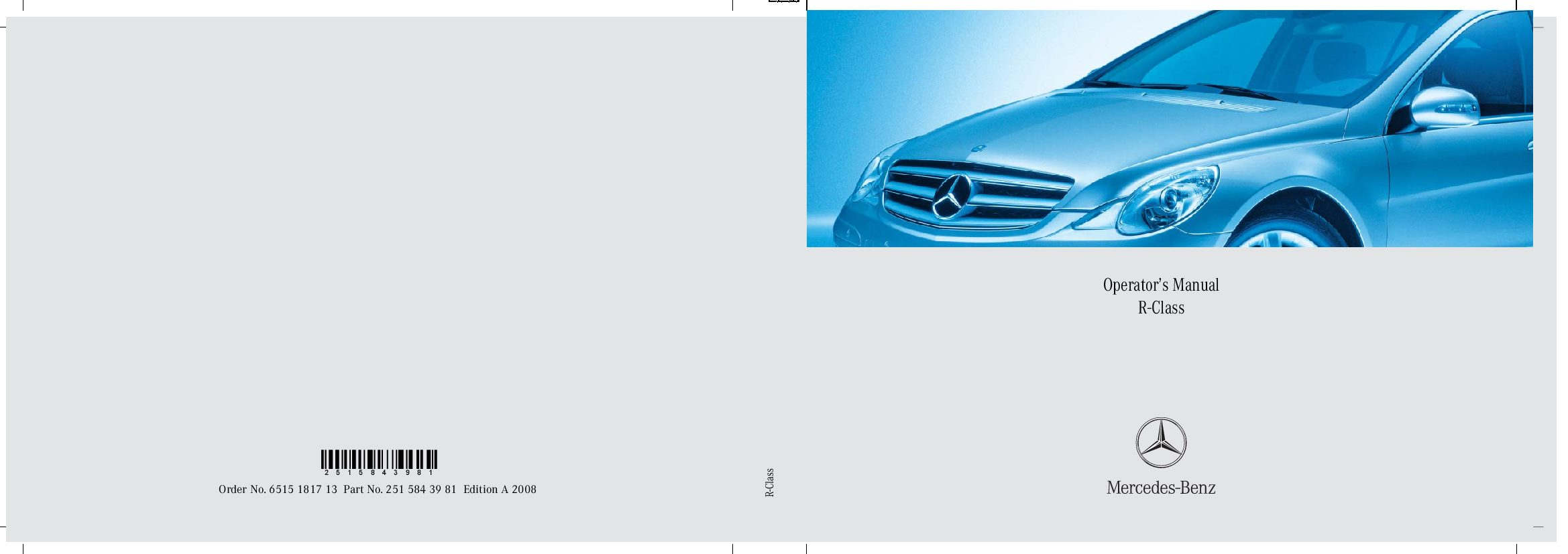 2008 mercedes benz r class owners manual just give me the damn manual rh justgivemethedamnmanual com 2007 Mercedes R500 Review 2007 Mercedes R-Class Mirror