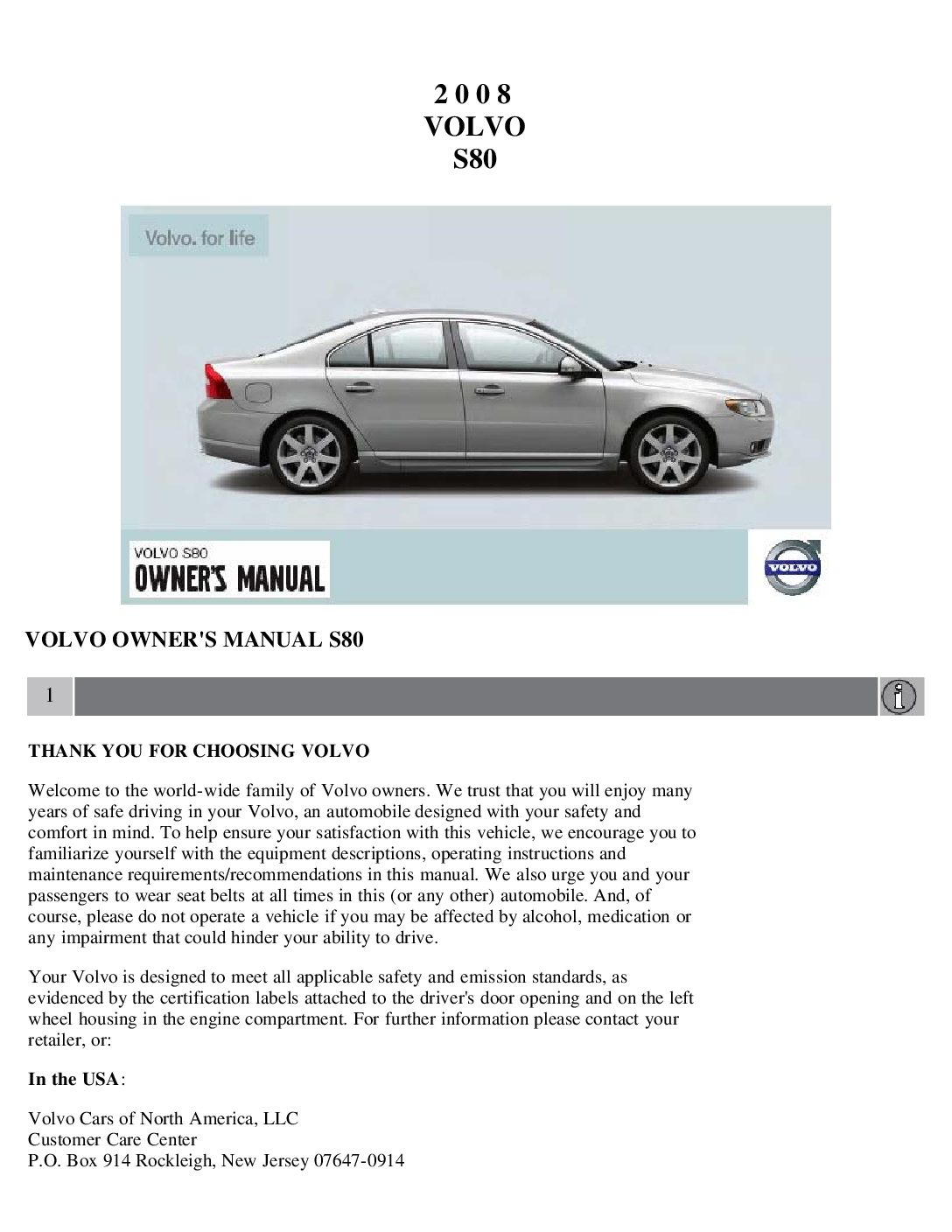 2008 volvo s80 owners manual just give me the damn manual rh justgivemethedamnmanual com owners manual volvo s60 2004 service manual volvo s80