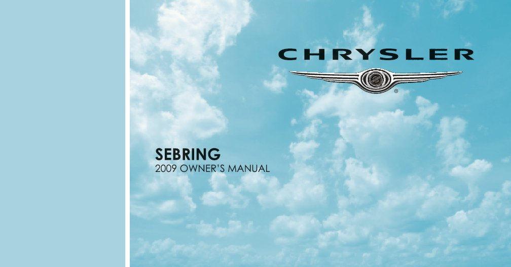 2009 Chrysler Sebring Owners Manual Just Give Me The