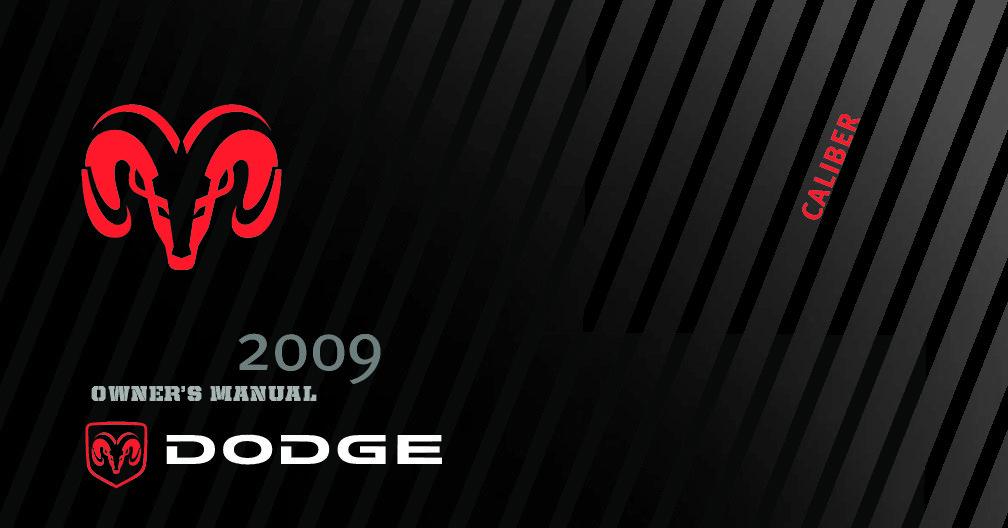 2009 dodge caliber owners manual just give me the damn manual rh justgivemethedamnmanual com 2009 Dodge Caliber Fuse Diagram 2009 dodge caliber owner's manual pdf