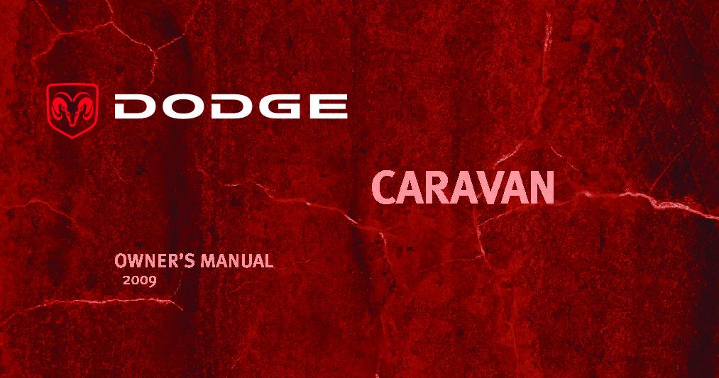 2009 dodge grand caravan owners manual just give me the damn manual rh justgivemethedamnmanual com dodge caravan owners manual 2014 dodge caravan owners manual 2015