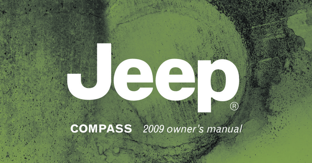 2009 jeep compass owners manual just give me the damn manual rh justgivemethedamnmanual com
