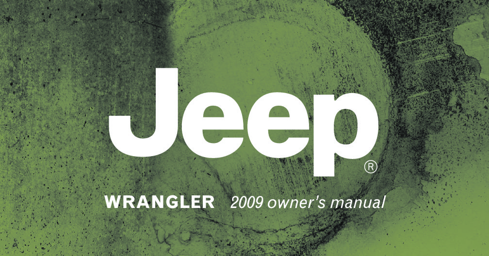 2009 jeep wrangler owners manual just give me the damn manual rh justgivemethedamnmanual com 2009 jeep wrangler jk owners manual 2009 jeep wrangler jk owners manual