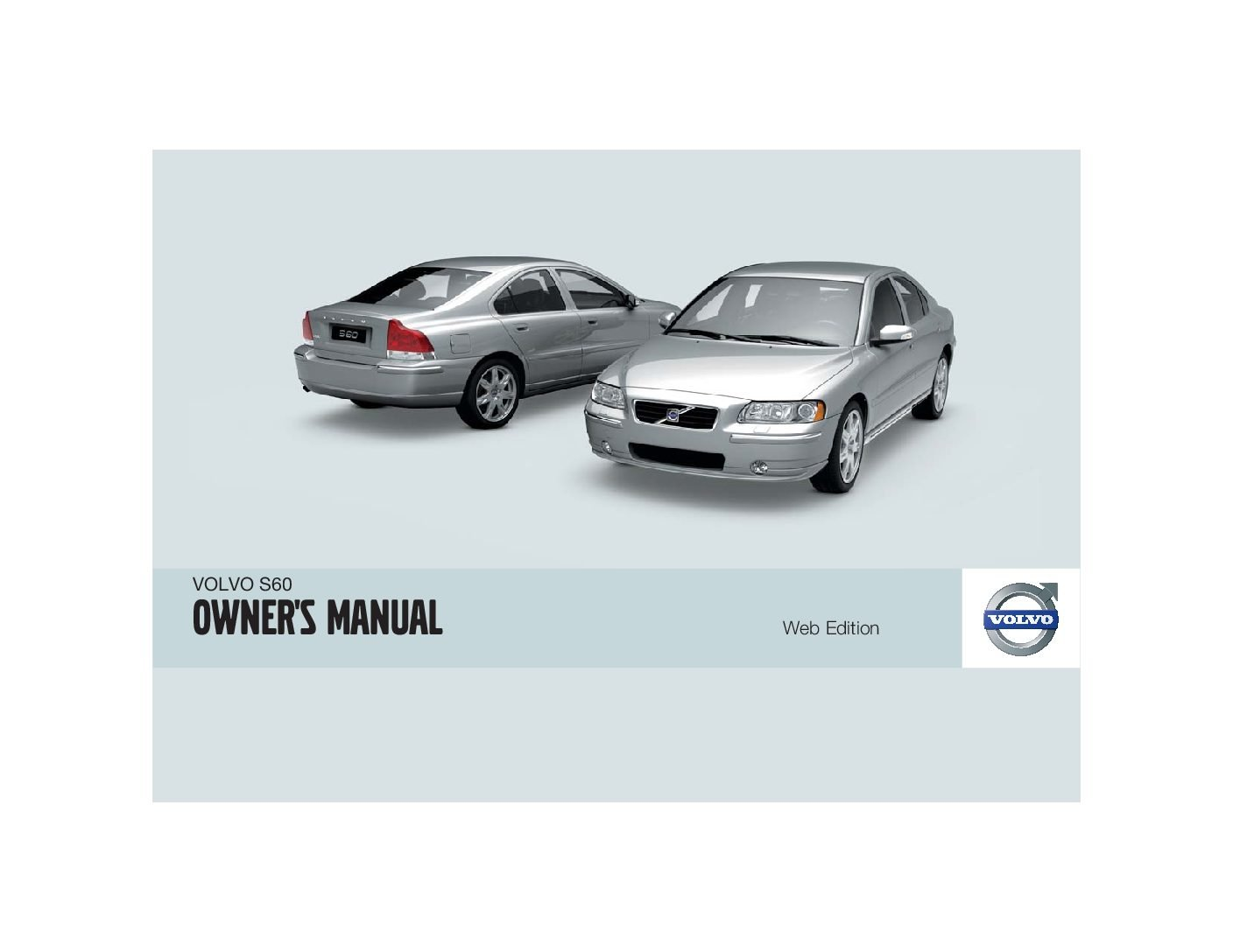 2009 volvo s60 owners manual just give me the damn manual rh justgivemethedamnmanual com 2007 volvo s60 owners manual pdf 2008 volvo s60 owners manual pdf