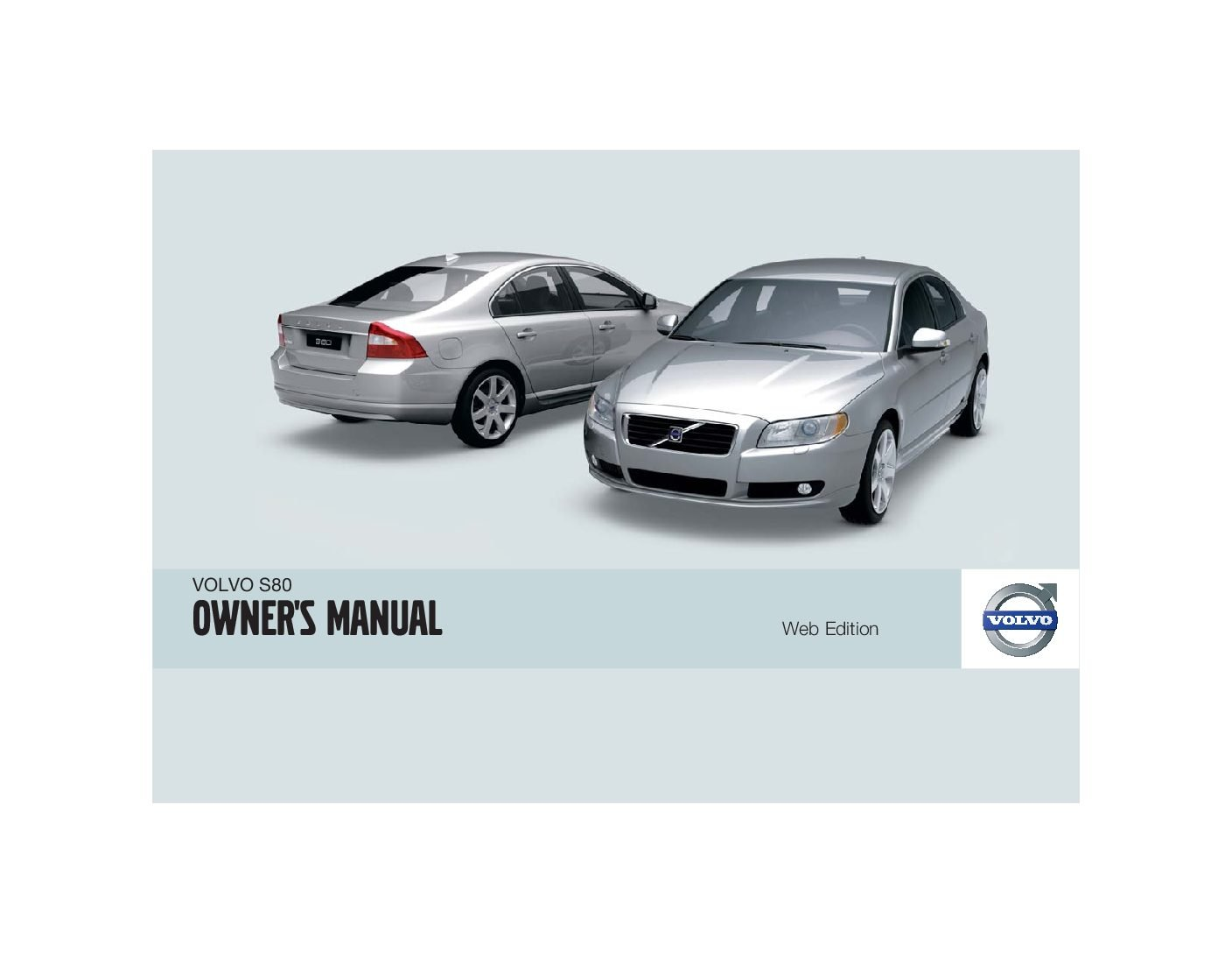 2009 volvo s80 owners manual just give me the damn manual rh justgivemethedamnmanual com 2009 Volvo S60 2009 volvo s80 service manual