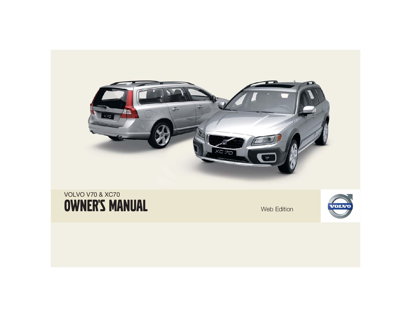 2009 volvo v70 xc70 owners manual just give me the damn manual rh justgivemethedamnmanual com iPhone Owners Manual Evinrude Owner's Manual