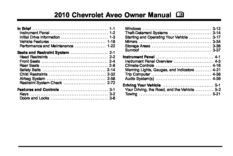 2010 chevrolet aveo owners manual just give me the damn manual rh justgivemethedamnmanual com 2006 Chevrolet Aveo MPG 2006 Chevrolet Aveo Engine
