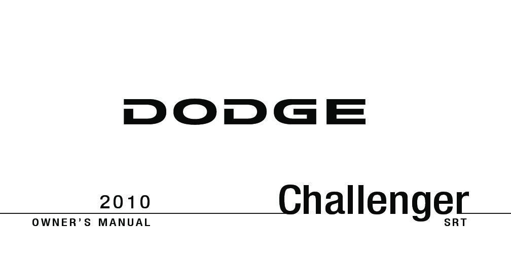 2010 Dodge Challenger Srt8 Owners Manual
